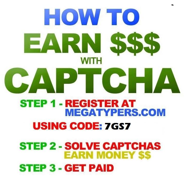 Get CAPTCHAs2CASH $ through MegaTypers.com (CODE:7GS7)